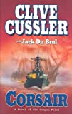 Cussler, Clive: Corsair: A Novel of the Oregon Files (Wheeler Large Print Book Series)