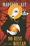 Alt, Madelyn: No Rest for the Wiccan (Wheeler Large Print Cozy Mystery)