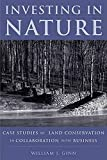 William Ginn: Investing in Nature: Case Studies of Land Conservation in Collaboration with Business