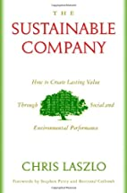 The Sustainable Company: How to Create…