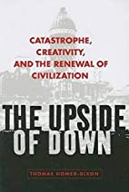 The Upside of Down: Catastrophe, Creativity,…