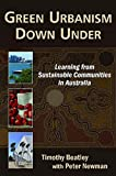 Beatley, Timothy: Green Urbanism Down Under: Learning from Sustainable Communities in Australia