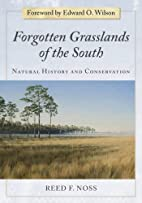 Forgotten Grasslands of the South: Natural…