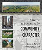 A Guide to Planning for Community Character…