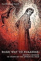 Dark Way to Paradise: Dante's Inferno…