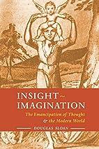 Insight-Imagination: The Emancipation of…