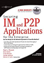 Securing IM and P2P Applications for the…