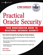 Practical Oracle Security: Your Unauthorized…