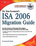 Thomas W Shinder: Dr. Tom Shinder's ISA Server 2006 Migration Guide