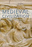 Russell, Jeffrey Burton: Medieval Civilization: