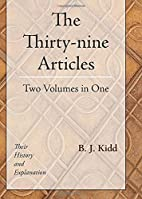 The Thirty-nine Articles: Their History and…