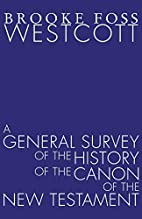 A General Survey of the History of the Canon…