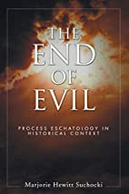 The End of Evil: Process Eschatology in…