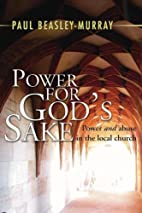 Power for God's Sake: Power and Abuse in the…