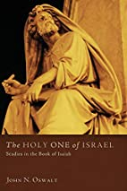 The Holy One of Israel: Studies in the Book…