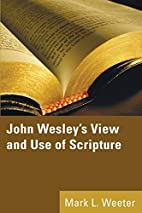 John Wesley's View and Use of…