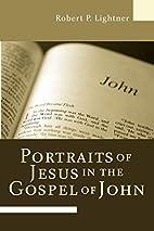 Portraits of Jesus in the Gospel of John by…