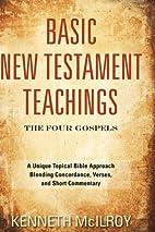 Basic New Testament Teachings: The Four…