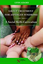 Group Treatment for Asperger Syndrome: A…
