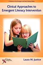 Clinical approaches to emergent literacy…
