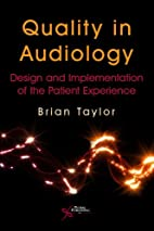 Quality in Audiology: Design and…