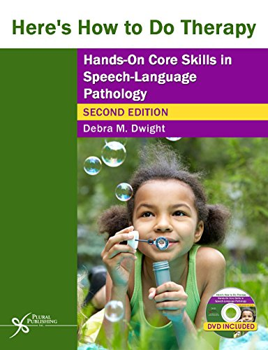 heres-how-to-do-therapy-hands-on-core-skills-in-speech-language-pathology-second-edition