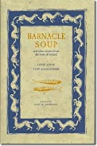 Barnacle Soup: And Other Stories from the…