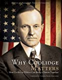 National Notary Association: Why Coolidge Matters: How Civility in Politics Can Bring a Nation Together