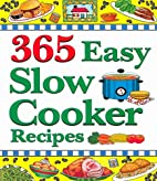 365 Easy Slow Cooker Recipes: Simple,…