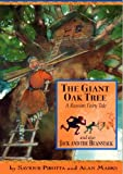 Pirotta, Saviour: The Giant Oak Tree: A Russian Fairy Tale and Also Jack and the Beanstalk (Once Upon a World)