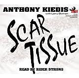 Kiedis, Anthony: Scar Tissue