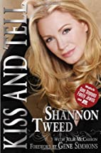 Kiss and Tell by Shannon Tweed