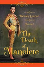 The Death of Manolete by Barnaby Conrad