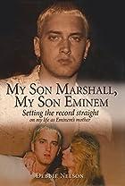 My Son Marshall, My Son Eminem: Setting the…
