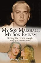 My Son Marshall, My Son Eminem: Setting the…