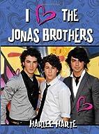 I (Heart) the Jonas Brothers (I Heart) by…