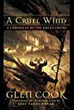 Cook, Glen: A Cruel Wind: A Chronicle of the Dread Empire