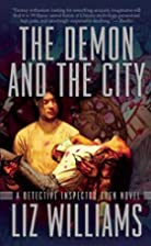 The Demon and the City by Liz Williams