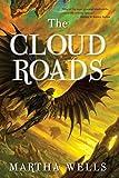 Wells, Martha: The Cloud Roads