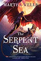 The Serpent Sea (The Books of the Raksura)…