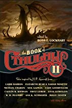 The Book of Cthulhu 2 by Ross E. Lockhart