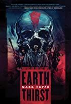 Earth Thirst (Arcadian Conflict) by Mark…