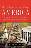 Sutton, Mark: WALK THROUGH THE WALL, AMERICA