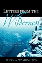 Letters From The Wilderness by Henry A.…