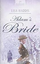 Adam's Bride by Lisa Harris