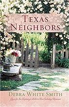 Texas Neighbors (The Key / The Promise /The…
