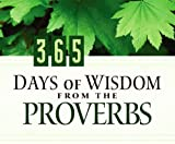 Swofford, Conover: 365 Days of Wisdom from the Proverbs: More Than 700 Questions to Test Your Scripture Knowledge