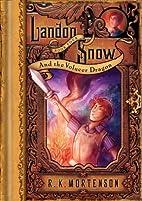Landon Snow and the Volucer Dragon (Landon…
