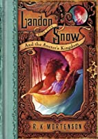 Landon Snow & The Auctor's Kingdom by…