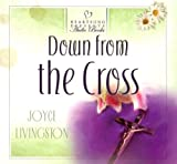 Joyce Livingston: Down from the Cross (Heartsong Presents #626) (Heartsong Audio Book)